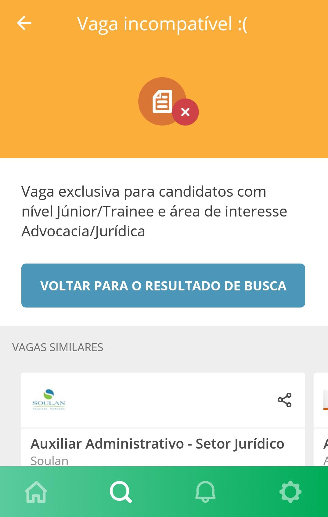 Vaga incompatível - App VAGAS